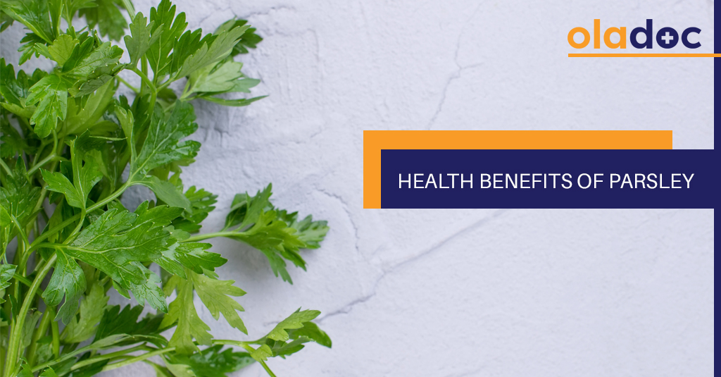 3f259b00869 6 Health Benefits Of Parsley | Diet and Nutrition | oladoc.com