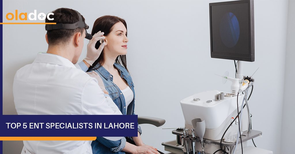 top 5 ENT specialists in Lahore