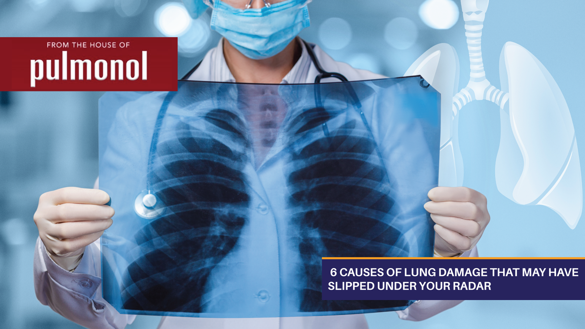6 Causes of Lung Damage That May Have Slipped Under Your Radar