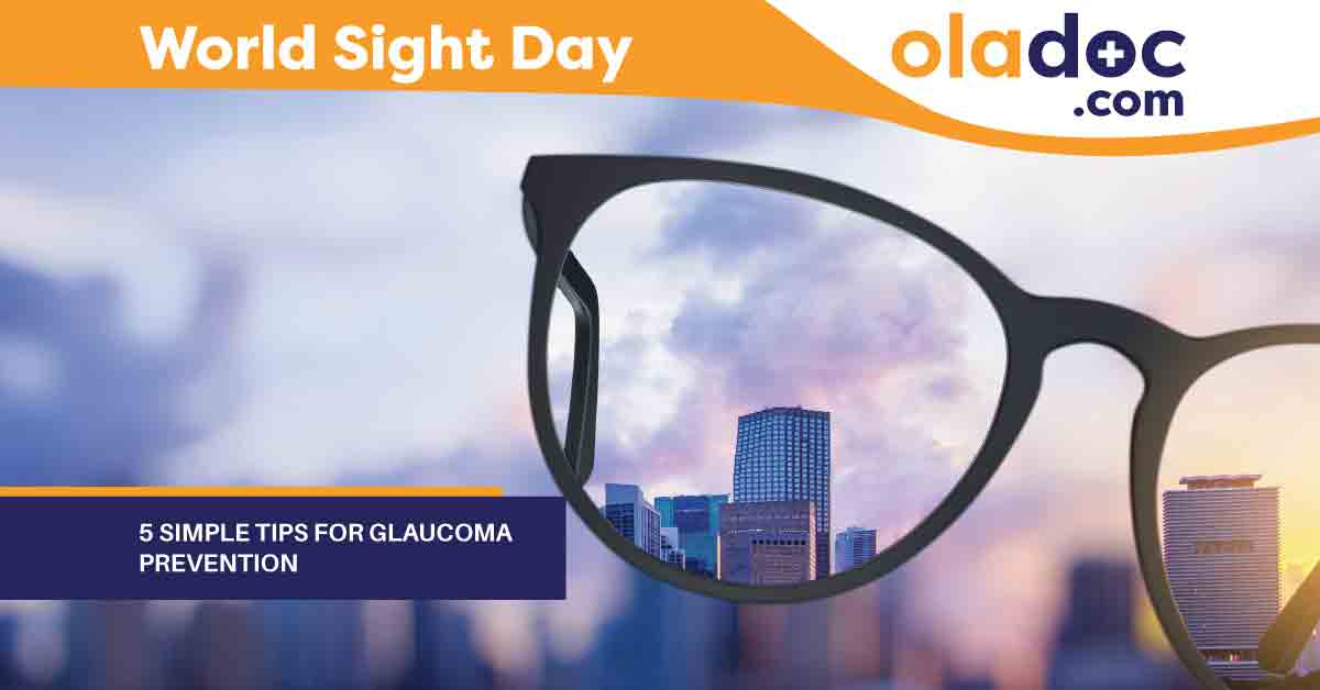 5 Simple Tips for Glaucoma Prevention – World Sight Day